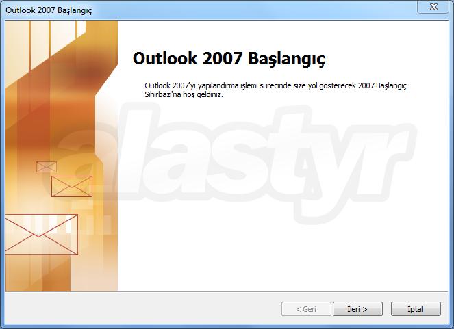 Outlook 2007 E-posta Ayarları
